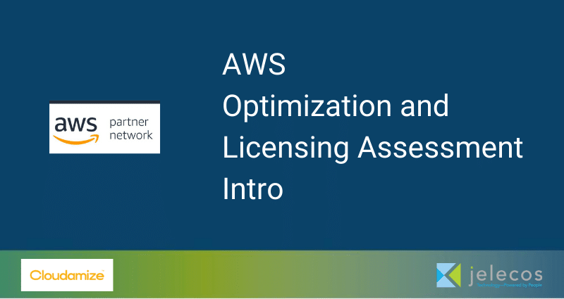 AWS Optimization and Licensing Assessment Intro